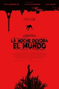 Poster La Noche Devora el Mundo