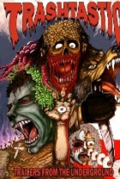 Poster Trashtastic Trailers from the Underground
