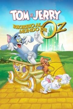 Tom y Jerry: Regreso al Mundo de Oz