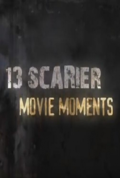 Poster 13 Scarier Movie Moments