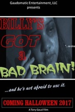 Poster Billy´s Got a Bad Brain