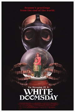 Poster I'm Dreaming Of A White Doomsday