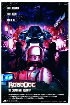 Poster Robodoc: The creation of Robocop