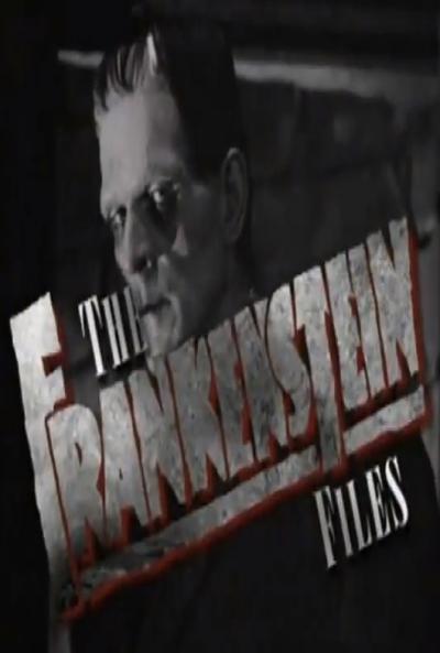 Poster Los Archivos de Frankenstein: Cómo Hollywood Creó un Monstruo
