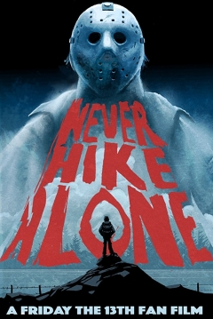 Poster Never Hike Alone