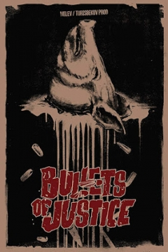 Poster Bullets of Justice