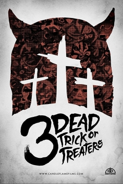 Poster 3 Dead Trick or Treaters