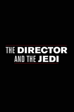 Poster The Director And The Jedi