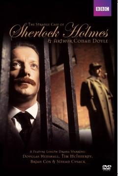 Poster The Strange Case of Sherlock Holmes & Arthur Conan Doyle