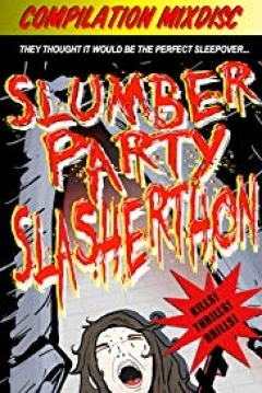 Poster Slumber Party Slasherthon