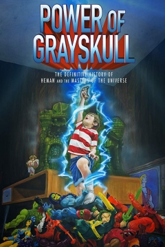 Poster Power of Grayskull: The Definitive History of He-man and the Masters of the Universe