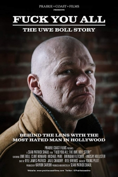 Poster Fuck You All: The Uwe Boll Story