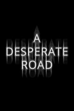 Poster A Desperate Road