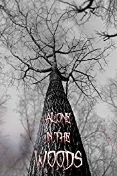 Poster Alone in the Woods