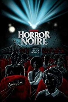 Poster Horror Noire: A History of Black Horror