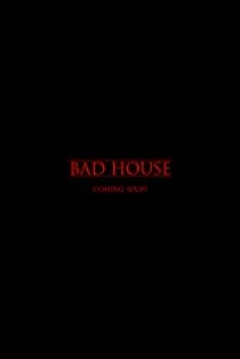 Poster Bad House