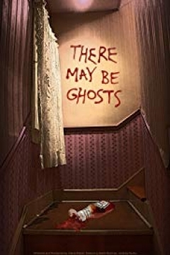 Poster There May Be Ghosts