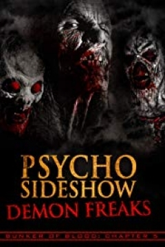 Poster Bunker of Blood: Chapter 5: Psycho Sideshow: Demon Freaks