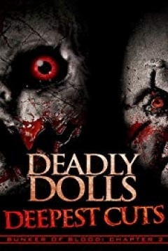 Poster Bunker of Blood: Chapter 2 - Deadly Dolls: Deepest Cuts