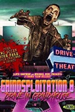 Poster Grindsploitation 8: Drive-In Grindhouse