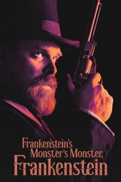 Poster Frankenstein's Monster's Monster, Frankenstein