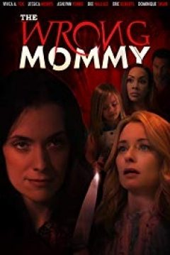 Poster The Wrong Mommy