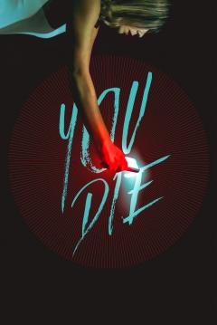 Ficha You Die - Get the App, Then Die