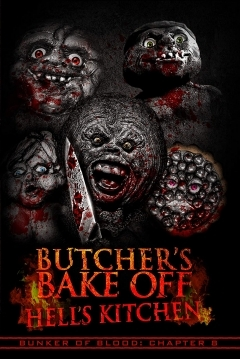 Poster Bunker of Blood: Chapter 8: Butcher's Bake off: Hell's Kitchen