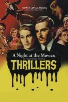 Poster A Night at the Movies: The Suspenseful World of Thrillers