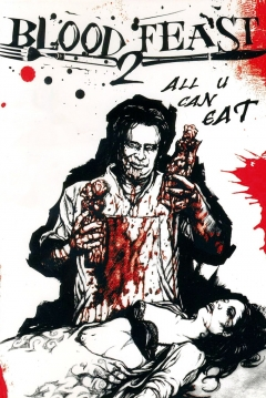 Poster Blood Feast 2: All U Can Eat