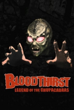 Poster Bloodthirst : Legend of the Chupacabras
