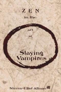 Poster Zen in the Art of Slaying Vampires