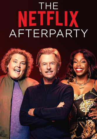 The netflix afterparty