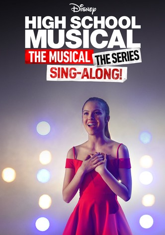 High school musical the musical the series the sing along