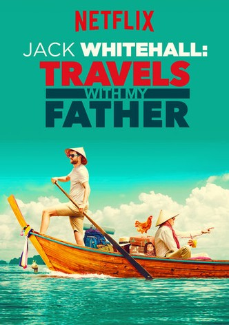 Jack whitehall travels with my father