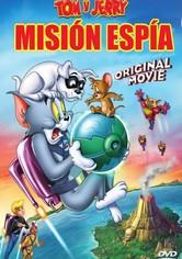 Tom y Jerry: Misión espía