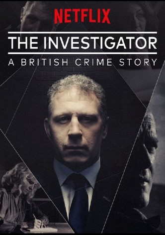 The investigator a british crime story