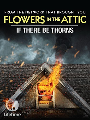 Pelicula Si Hubiera Espinas 2015 If There Be Thorns Flowers