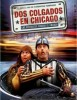 Dos Colgados en Chicago: Los Visitantes Cruzan el Charco
