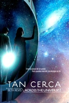 Poster .Tan Cerca Across the Universe