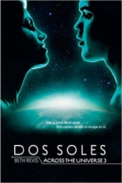 Poster Dos soles, ( Across the universe 3)