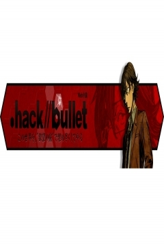 Poster .hack//Bullet