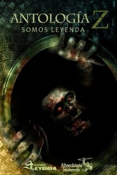 Poster Antología Z. Somos Leyenda