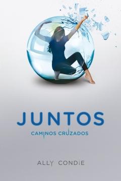 Poster Juntos: Caminos Cruzados (Juntos 2)