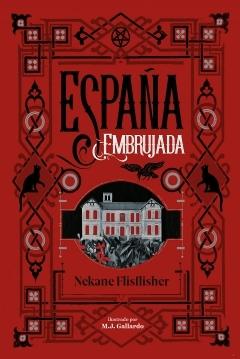 Poster España embrujada: Un recorrido terrorífico por misterios, Leyendas y secretos ocultos