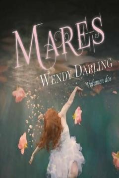 Poster Wendy Darling: Volumen 2 - Mares
