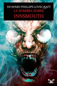 Ficha La Sombra sobre Innsmouth