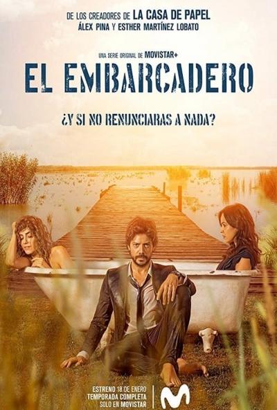 Poster El Embarcadero