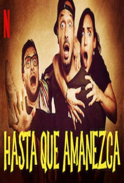 Poster Hasta que Amanezca