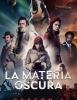 La Materia Oscura (HBO)